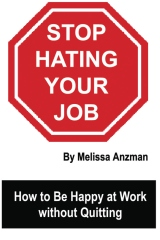 Stop Hating Your Job