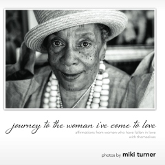 journey to the woman i've come to love