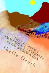 Thanksgiving! From Eden to Eternity in 100 words a day