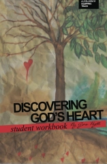 Discovering God's Heart Student Workbook