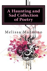 A Haunting and Sad Collection of Poetry