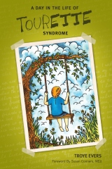 A Day in the Life of Tourette Syndrome