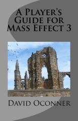 A Player's Guide for Mass Effect 3