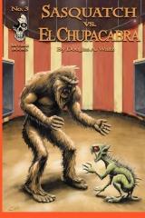 Sasquatch VS El Chupacabra