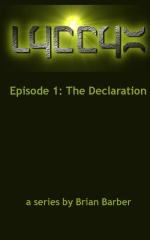 LYCCYX Episode 1: The Declaration