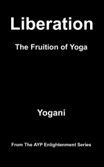 Liberation - The Fruition of Yoga