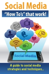 """Social Media """"How To's"""" that work!"""