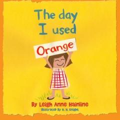 The Day I Used Orange
