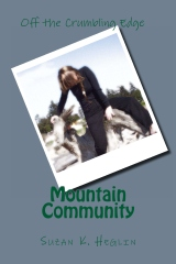 Mountain Community: Off the Crumbling Edge