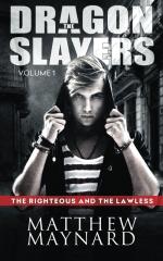 The Dragonslayers, Volume 1
