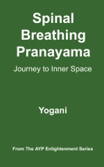 Spinal Breathing Pranayama - Journey to Inner Space