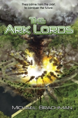 The Ark Lords