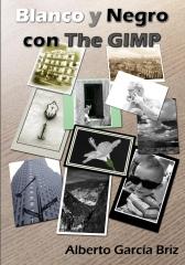 Blanco y Negro con The GIMP