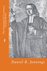 The Supernatural Occurrences Of John Wesley