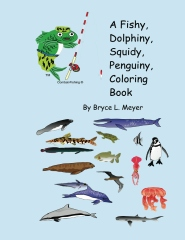 A Fishy, Dolphiny, Squidy, Penguiny, Coloring Book