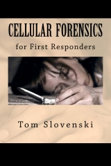 Cellular Forensics for First Responders