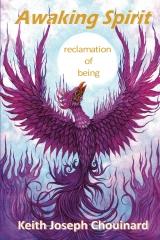 Awaking Spirit, reclamation of being