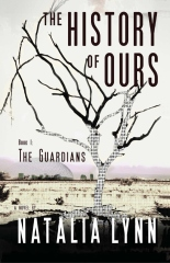 The History of Ours, Book1: The Guardians