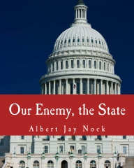 Our Enemy, the State (Large Print Edition)