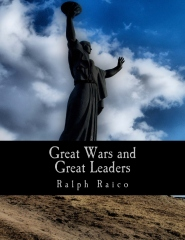 Great Wars and Great Leaders (Large Print Edition)