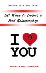 110 Ways to Detect a Bad Relationship 3rd Edition