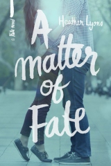 A Matter of Fate