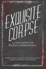 Exquisite Corpse: A Literary Benefit For KidSave International