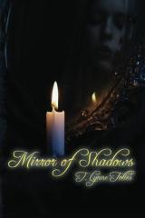 Mirror of Shadows