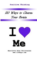110 Ways to Charm Your Brain