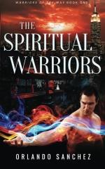 The Spiritual Warriors