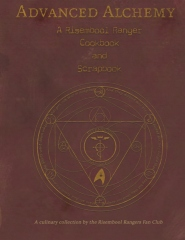 Advanced Alchemy: A Risembool Rangers Cookbook and Scrapbook