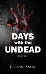 Days with the Undead: Book One