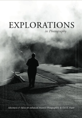 Explorations in Photography