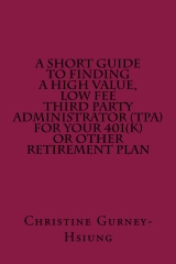 A Short Guide to Finding a High Value, Low Fee Third Party Administrator (TPA)