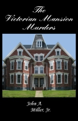 The Victorian Mansion Murders