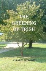 The Greening of Trish