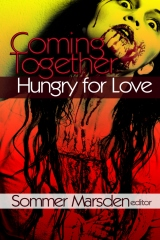 Coming Together: Hungry for Love