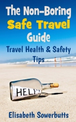 The Non-Boring Safe Travel Guide