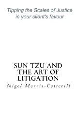 Sun Tzu and the Art of Litigation