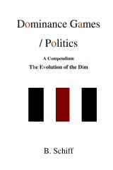 Dominance Games /  Politics .....  A Compendium ..... The Evolution of the Dim