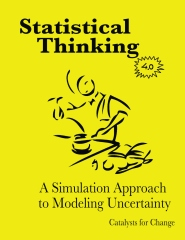 Statistical Thinking: A Simulation Approach to Modeling Uncertainty