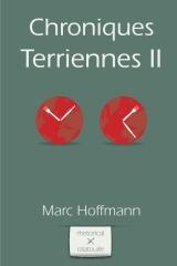 Chroniques Terriennes (Vol. 2)
