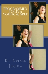 Programmed To Live: Young and Able