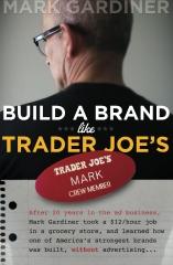 Build a Brand Like Trader Joe's