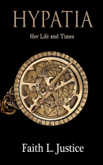 Hypatia: Her Life and Times
