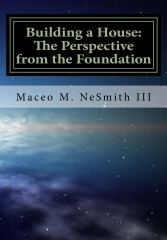 Building a House: The Perspective from the Foundation