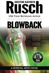 Blowback: A Retrieval Artist Novel