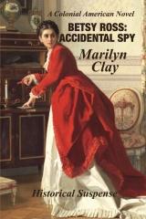 Betsy Ross: Accidental Spy