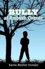 BULLY at Ambush Corner