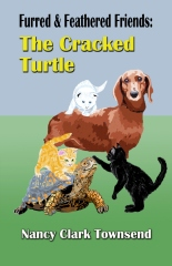 Furred & Feathered Friends: The Cracked Turtle